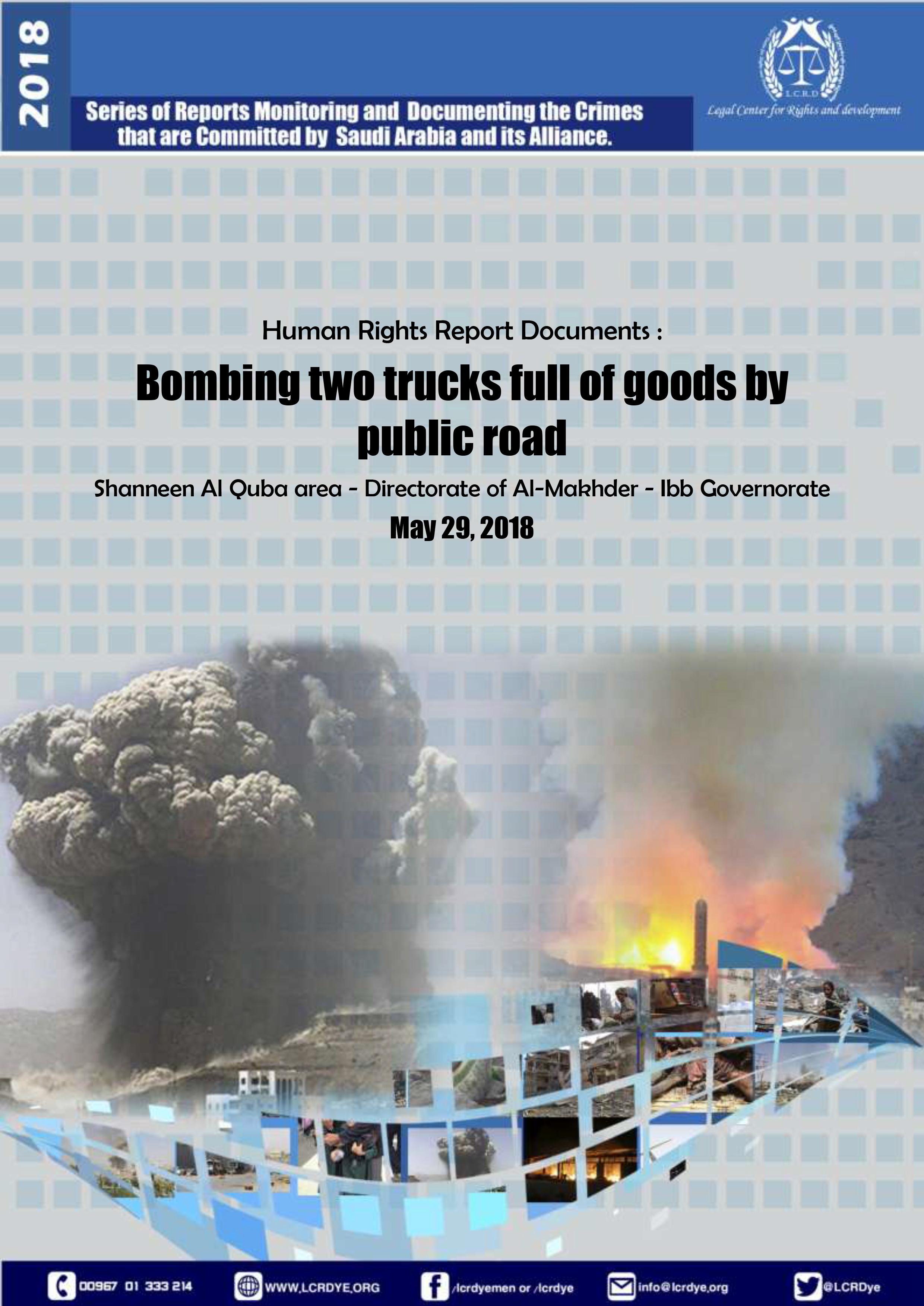 Bombing two trucks full of goods by public road – Al-Makhder Ibb 29052018-1 copy